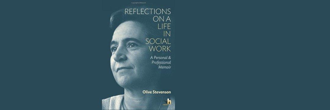 Olive Stevenson – a champion for social work.